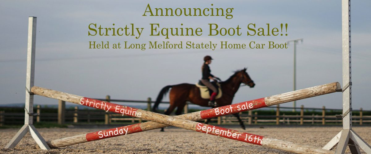 Strictly Equine Boot sale Sunday September 16th